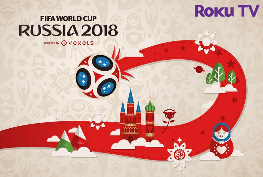 how to watch fifa world cup 2018 on roku