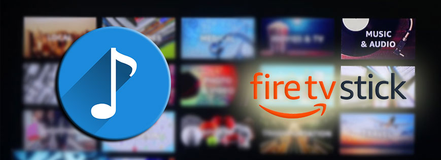 Best Fire TV Stick Apps for Music