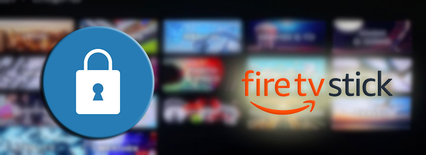 Best FireStick Apps for Security