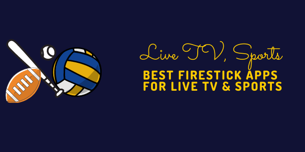 best-fire-stick-apps-for-sports-live-tv
