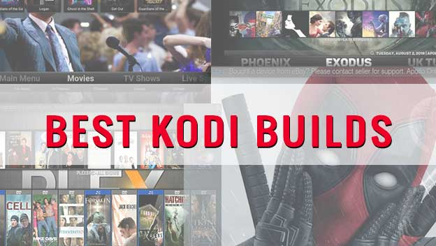 Best Kodi Build May 2020.22 Best Kodi Builds For December 2019 With Installation